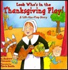 Look Who's In The Thanksgiving Play!: A Lift-the-Flap Story (Lift-the-Flap Story (Little Simon