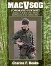 Macvsog Command History: Annexes A, N & M (1964-1966: First Secrets of the Vietnam War