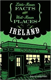 Ireland (Little-Known Facts about Well-Known Places) by David  Hoffman