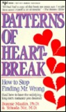 Patterns of Heartbreak: How to Stop Finding Mr. Wrong