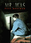 Ebook Mr. Was by Pete Hautman read!