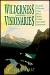 Wilderness Visionaries by Jim Dale Vickery