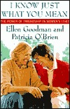 I Know Just What You Mean by Ellen Goodman
