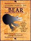 Giving Voice to Bear