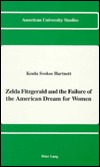 Zelda Fitzgerald and the Failure of the American Dream for Women