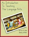 An Introduction To Teaching The Language Arts