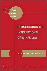 Introduction to International Criminal Law (International and Comparative Criminal Law Series) (International and Comparative Criminal Law Series)