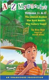 A to Z Mysteries: Books A-C [Volume 1]
