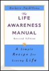 The Life Awareness Manual: A Simple Recipe for Living Life, Revised Edition