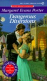 Dangerous Diversions (Regency Series, #4)