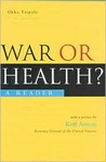 War or Health?: A Reader