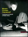 Remote Control Childhood?: Combating the Hazards of Media Culture (Naeyc Series)