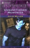 Unsanctioned Memories by Julie Miller