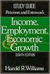 Peterson and Estenson's Income, employment, and economic growth, eighth edition. Study guide