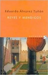 Reyes y Mendigos (Relatos Deldragon) (Spanish Edition)