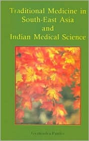 Traditional Medicine in South-East Asia and Indian Medical Science