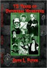 75 Years of Universal Monsters
