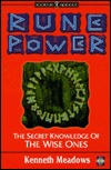 Rune Power: The Secret Knowledge of the Wise Ones