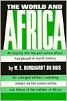The World and Africa: Inquiry Into the Part Which Africa Has Played in World History