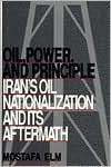 Oil, Power, and Principle by Mostafa Elm