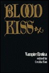 Blood Kiss by Cecilia Tan