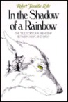 In the Shadow of a Rainbow by Robert Franklin Leslie