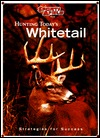 Sports Afield: Hunting Today's Whitetail: Strategies for Success