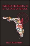 Weird Florida II: In a State of Shock