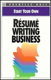 Start Your Own Resume Writing Business