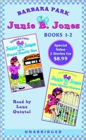 Junie B. Jones and the Stupid Smelly Bus; Junie B. Jones and a Little Monkey Business (Junie B. Jones, #1-2)