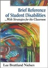 Brief Reference of Student Disabilities: With Strategies for the Classroom