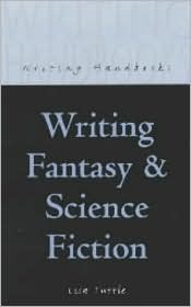 Writing Fantasy and Science Fiction by Lisa Tuttle