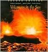 Volcanoes in the Sea by Gordon Andrew MacDonald