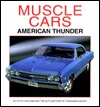 Muscle Cars - American Thunder by Steve Statham