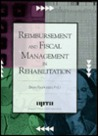 Reimbursement and Fiscal Management in Rehabilitation