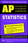 AP Statistics (REA) - The Best Test Preparation for the Advanced Placement Exam