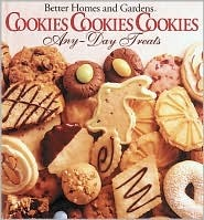 Cookies Cookies Cookies: Any-Day Treats & Christmastime Treats