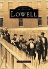 Lowell (Images of America: Massachusetts)