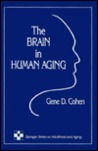 The Brain in Human Aging (Springer Series on Life Styles and Issues in Aging)