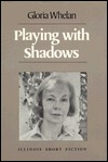 Playing with Shadows: Stories