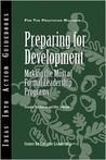 Preparing for Development: Making the Most of Formal Leadership Programs