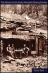 The Saloon on the Rocky Mountain Mining Frontier