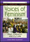 Voices of Feminism: Past, Present, and Future