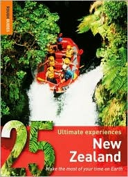 25 Ultimate Experiences: New Zealand (Rough Guide 25)