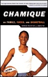 Chamique: On Family, Focus, and Basketball