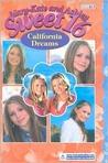 California Dreams (Sweet 16, #15)