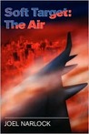 Soft Target: The Air