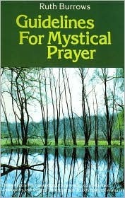 Guidelines for Mystical Prayer: