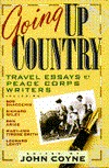 Going Up Country: Travel Essays by Peace Corps Writers