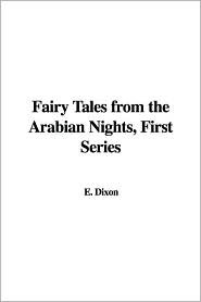Fairy Tales from the Arabian Nights, First Series